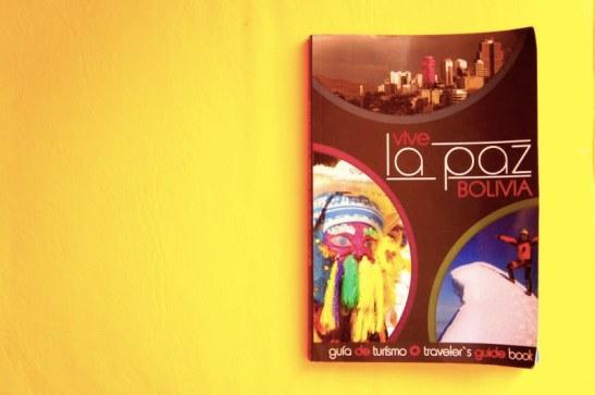 Vive La Paz Bolivia - Guide touristique de la ville - Cool & Moderne : La Paz